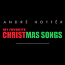 andre-hotter-my-favorite-christmas-songs