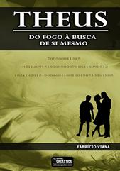 Livro-Theus-Do-Fogo-A-Busca-De-Sim-Mesmo-Fabricio-Viana