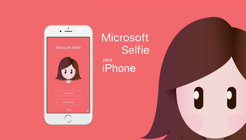 Aplicativo: Microsoft Selfie