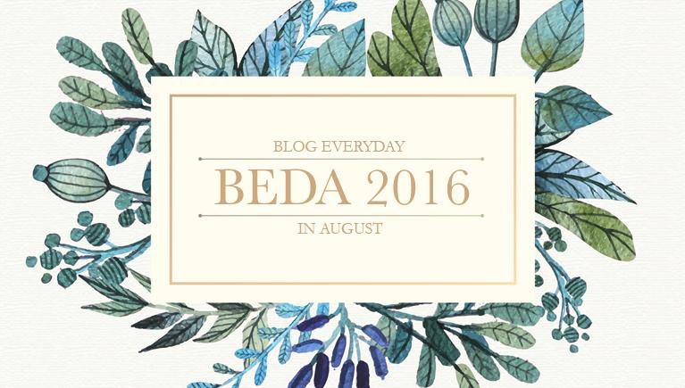 BEDA – Blog Every DayAugust