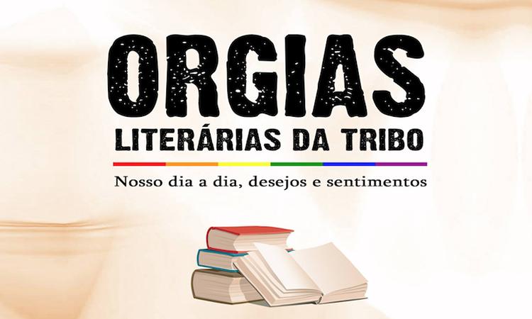 Livro: Orgias Literárias Da Tribo – ColetâneaLGBT